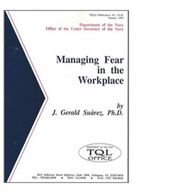 Department of the Navy, Total Quality Leadership Office Publication - Managing Fear in the Workplace